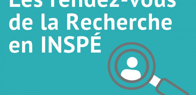 Les rendez-vous de la Recherche – INSPÉ de Bretagne