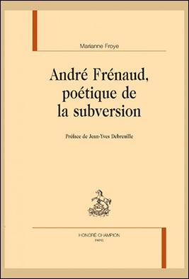 André Frénaud, poétique de la subversion