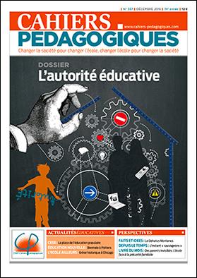 Cahiers pédagogiques (numéro 557) : L'autorité éducative