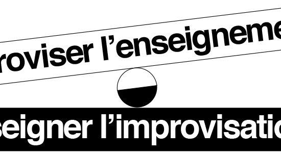 Improviser l'enseignement… Enseigner l'improvisation