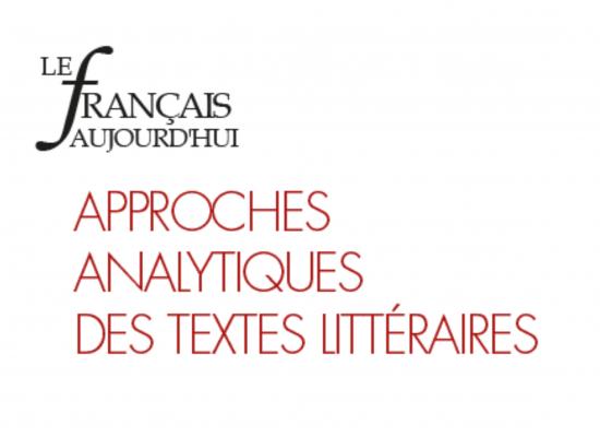 Approches analytiques des textes littéraires
