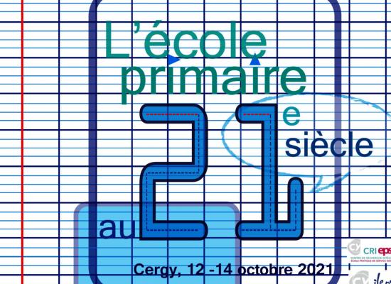 Colloque «L'école primaire au 21ème siècle»