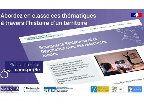 Plateforme numérique « Enseigner la Résistance et la Déportation avec des ressources locales »
